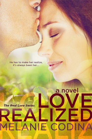 Love Realized (Real Love, #1)