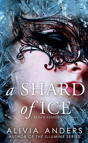 A Shard of Ice (Black Symphony, #1)