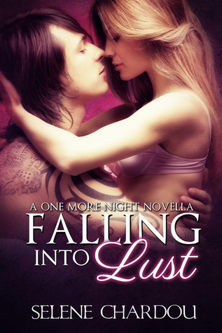 Falling into Lust (One More Night, #1)