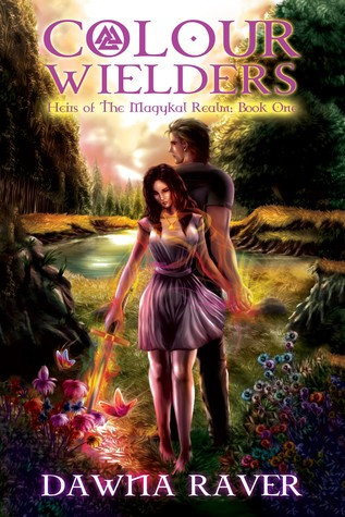 Colour Wielders (Heirs of the Magykal Realm, #1)