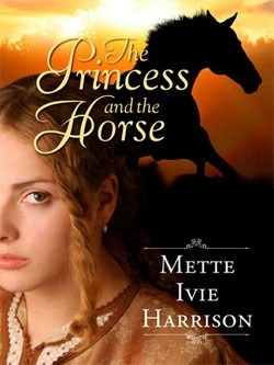 https://www.goodreads.com/book/show/13069514-the-princess-and-the-horse?from_search=true