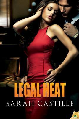 Legal Heat (Legal Heat, #1)