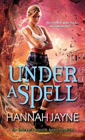 Under A Spell (Underworld Detection Agency, #5)