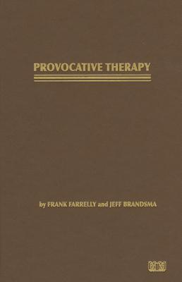 Frank farrelly provocative therapy