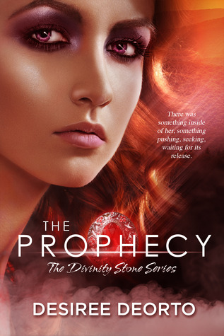 The Prophecy (Divinity Stone #1)