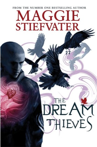 4 stars to The Dream Thieves by Maggie Stiefvater