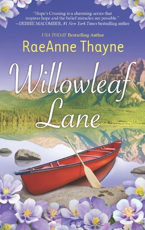 Early Review: Willowleaf Lane, by RaeAnne Thayne