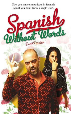 Spanish Without Words by David Tarradas Agea