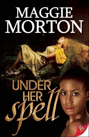 Under Her Spell by Maggie Morton