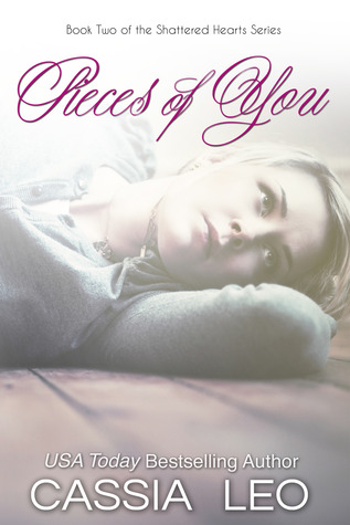Pieces of You (Shattered Hearts, #2)