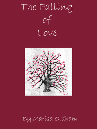 The Falling of Love (Falling, #1)