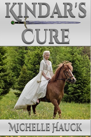 Kindar's Cure by Michelle Hauck