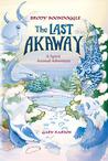 The Last Akaway (Brody Boondoggle, #1)