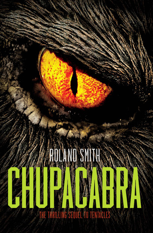 Chupacabra by Roland Smith