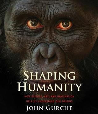 Shaping Humanity by John Gurche