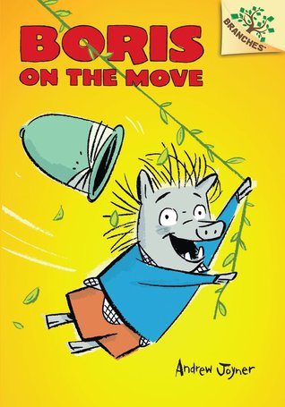Boris on the Move (Boris #1: A Branches Book)
