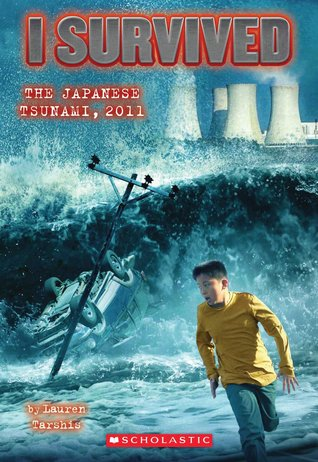 I Survived the Japanese Tsunami, 2011 (I Survived #8)