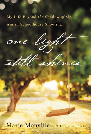 One Light Still Shines by Marie Monville