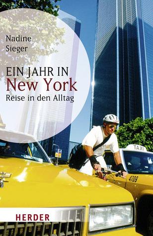 Ein Jahr in New York: Reise in den Alltag