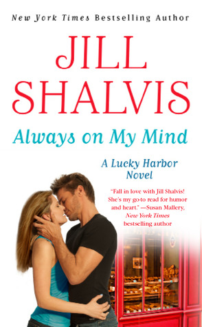 Blog Tour: Always On My Mind by Jill Shalvis – Excerpt + Giveaway!