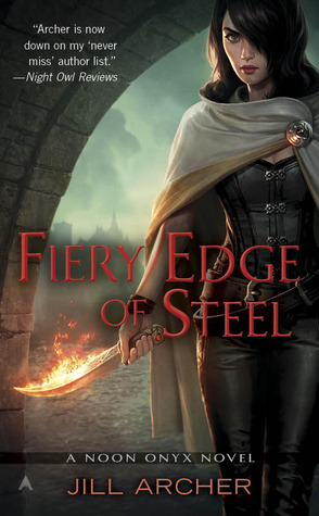 Fiery Edge of Steel (Noon Onyx, #2)