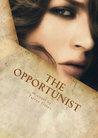 The Opportunist by Tarryn Fisher