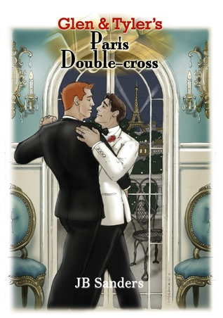 Glen & Tyler's Paris Double-cross (Glen & Tyler #3)
