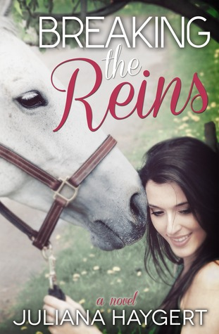 Breaking the Reins (The Breaking Series, #1)