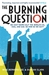 The Burning Question: We ca...