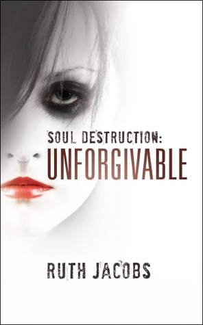 Soul Destruction by Ruth Jacobs