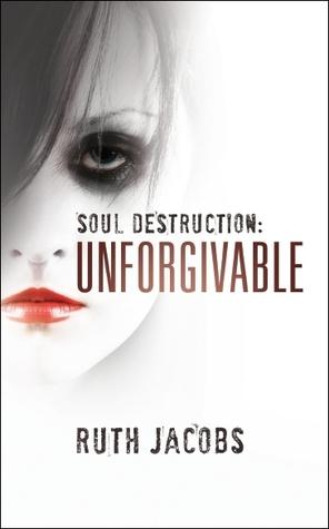 Soul Destruction by Ruth Jacobs