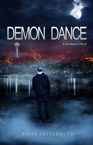 Demon Dance (A Sundancer Novel, #1)
