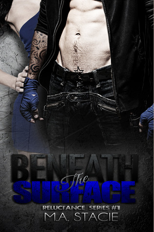 Beneath the Surface‏ (Reluctance, #1)