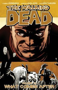 The Walking Dead, Vol. 18 by Robert Kirkman