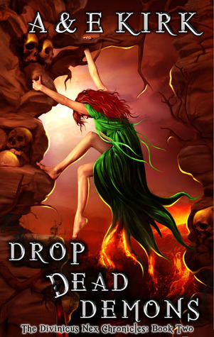 Drop Dead Demons (Divinicus Nex Chronicles #2)