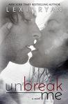 Unbreak Me (New Hope, #1)