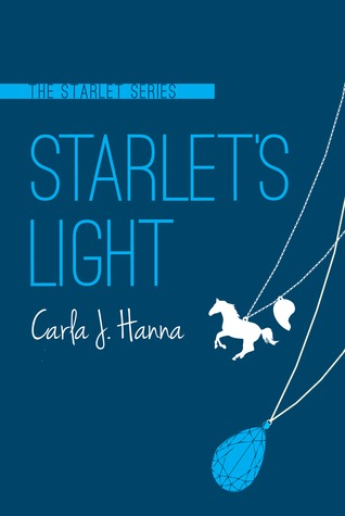 Starlet's Light (The Starlet, #3)