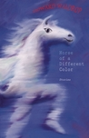 Horse of a Different Color: Stories