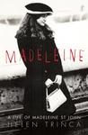 Madeleine by Helen Trinca
