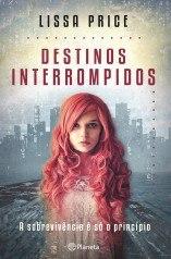 Destinos Interrompidos (Starters, #1)