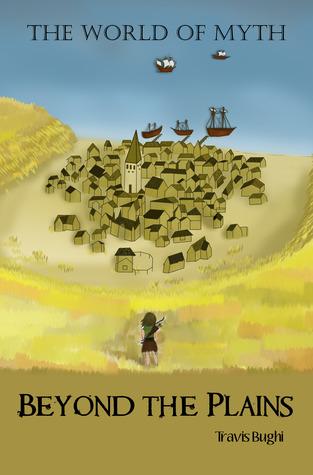 Beyond the Plains (World of Myth #1)
