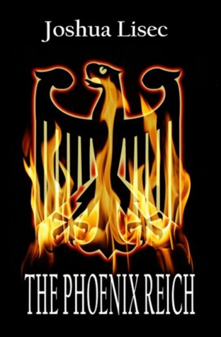 The Phoenix Reich (Max Meyers Adventure Series, #1)