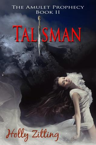 Talisman [The Amulet Prophecy Book 2]