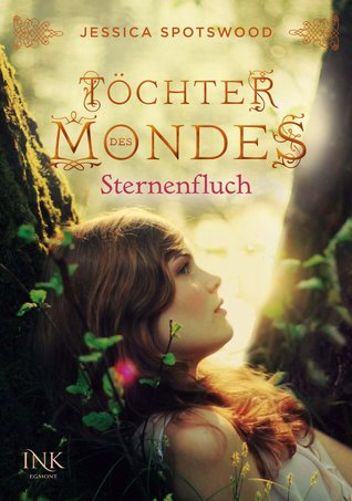 Töchter des Mondes - Sternenfluch (The Cahill Witch Chronicles, #2)