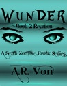 Reunion (Wunder #2)