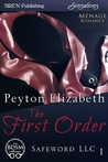 The First Order (Safeword, LLC #1)