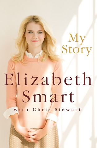My Story by Elizabeth  Smart