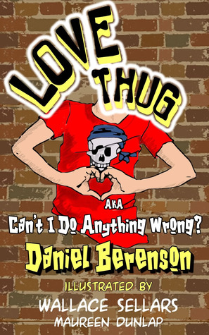 LOVE THUG (a.k.a. Can't I Do Anthing Wrong?)