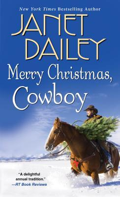Merry Christmas, Cowboy by Janet Dailey