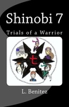 Shinobi 7: Trials of a Warrior (#1)
